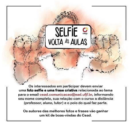 Cead Recebe Os Alunos Com Campanha Selfie Volta às Aulas Cead Ufjf